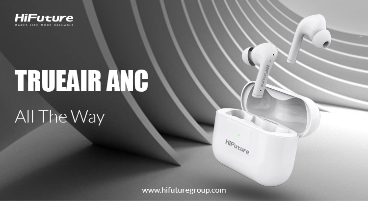 Why do you need ANC in TrueAir ANC?